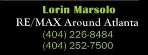 Lorin Marsolo RE/MAX Around Atlanta